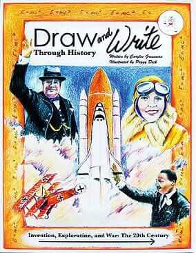 Draw and Write Through History: Invention, Exploration, and War – The 20th Century