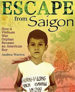 Escape from Saigon: How a Vietnam Orphan Became an American Boy