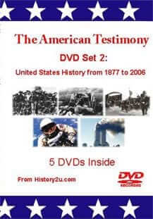 The American Testimony DVD Set 2: US History from 1877 to 2006
