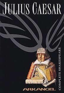 Julius Caesar: The Arkangel Shakespeare