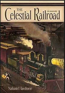 The Celestial Railroad