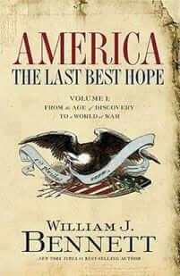America: The Last Best Hope – Vol I