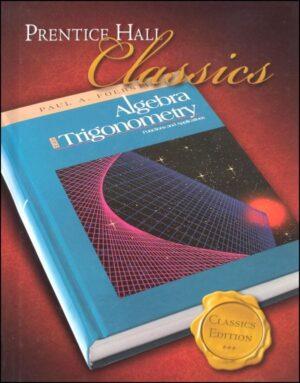 Foerster Algebra 2 and Trigonometry Student Text