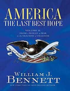 America: The Last Best Hope – Vol II