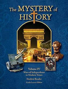 The Mystery of History: Vol IV