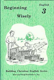 Beginning Wisely: English 3 Pupil Text