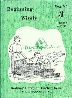 Beginning Wisely: English 3 Teacher's Manual