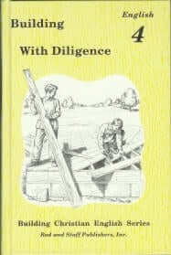 Building with Diligence: English 4 Pupil Text