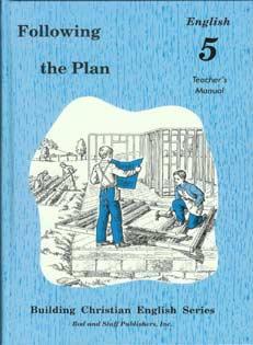 Following the Plan: English 5 Teacher's Manual