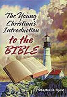 The Young Christian's Introduction to the Bible