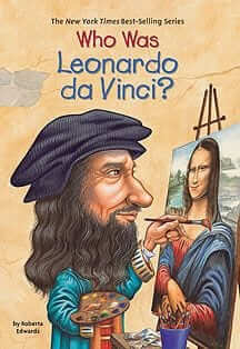Who Was Leonardo DaVinci?