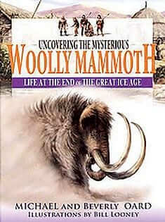 Uncovering the Mysterious Wooly Mammoth