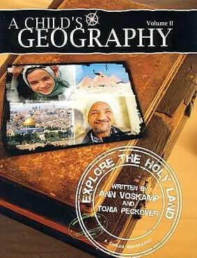 A Child's Geography Vol II: Explore the Holy Land