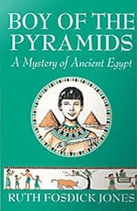 Boy of the Pyramids: A Mystery of Ancient Egypt