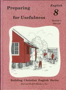 Preparing for Usefulness: English 8 Teacher's Manual