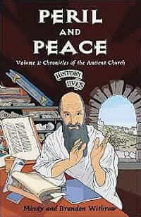 Peril and Peace: Chronicles of the Ancient Church