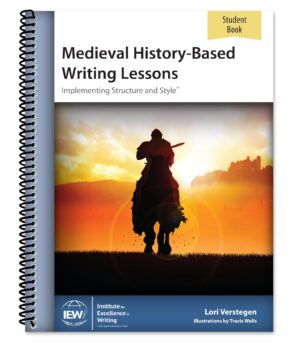 Medieval History-Based Writing Lessons: Student Book