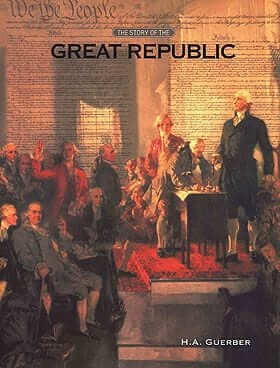 The Story of the Great Republic