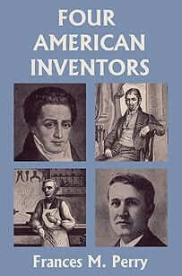 Four American Inventors