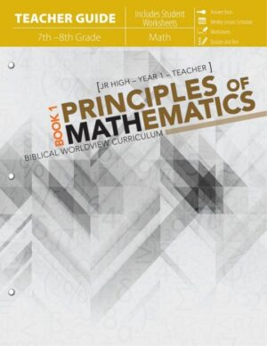Principles of Mathematics: Book 1 Teacher (includes Student Worksheets)