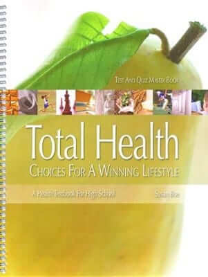 Total Health High School Text and Quiz Master Book (includes Answer Key)