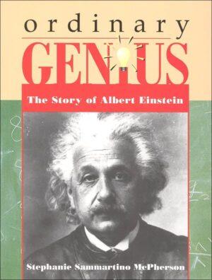 Ordinary Genius: The Story of Albert Einstein