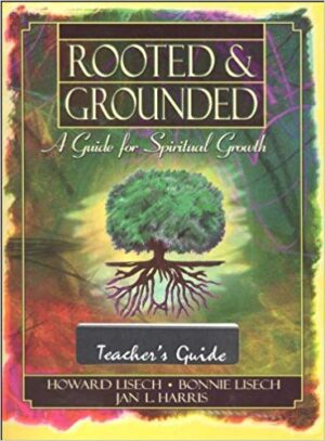 Rooted & Grounded: Teacher's Guide