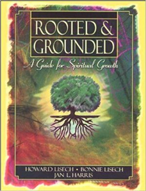 Rooted & Grounded: Student Workbook
