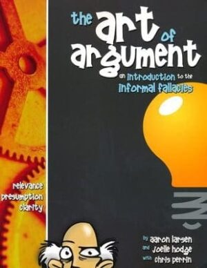 The Art of Argument: Student Book