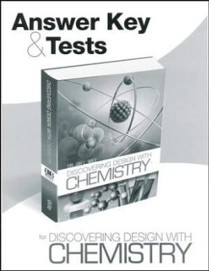 Discovering Design with Chemistry: Answer Key & Tests