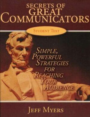 Secrets of Great Communicators: Student Text