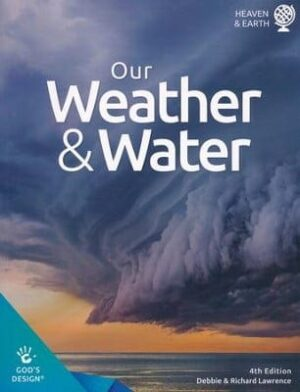 God's Design: Our Weather and Water