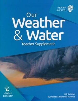 God's Design: Our Weather and Water Teacher Supplement