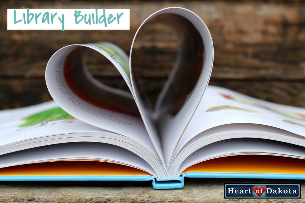 Heart of Dakota - Library Builder - 5/6 book pack - SEPTEMBER-LIBRARY