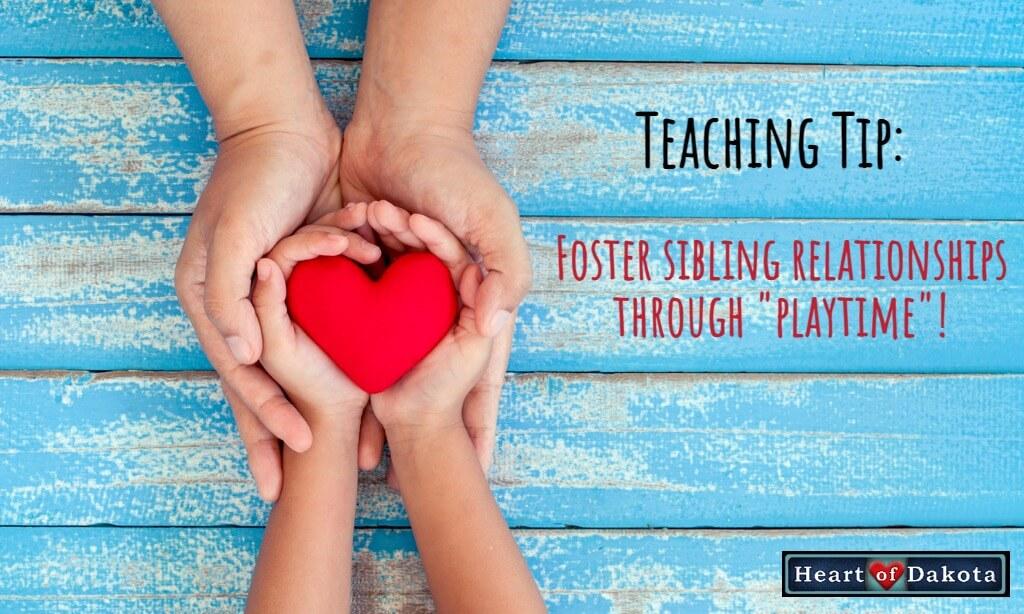 Heart of Dakota - Teaching Tip - Break Time - Playtime