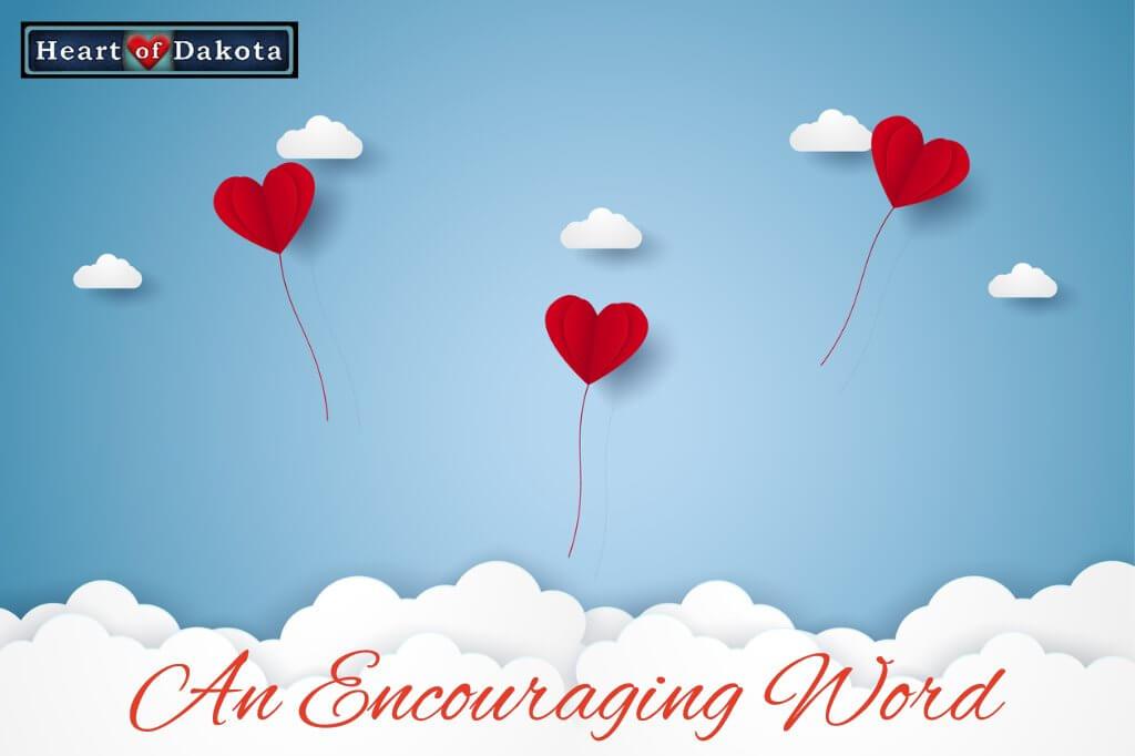 Heart of Dakota Encouraging Word Blog