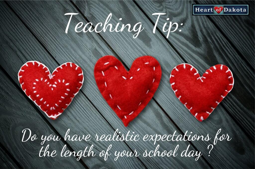 Are your expectations realistic as to how long your school day should be?