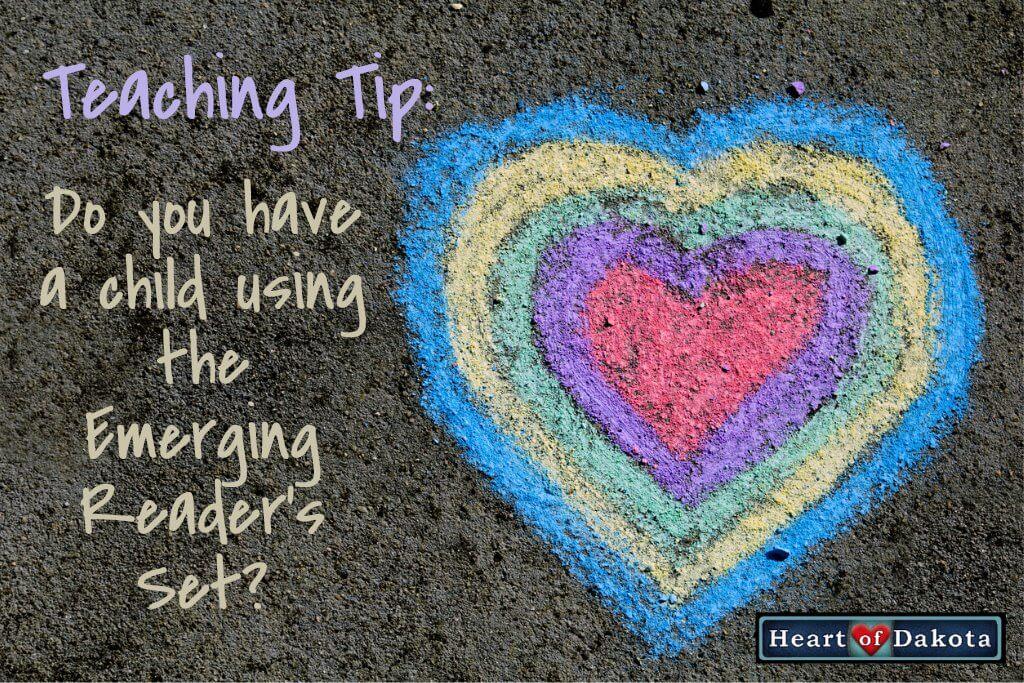 Heart of Dakota - Teaching Tip