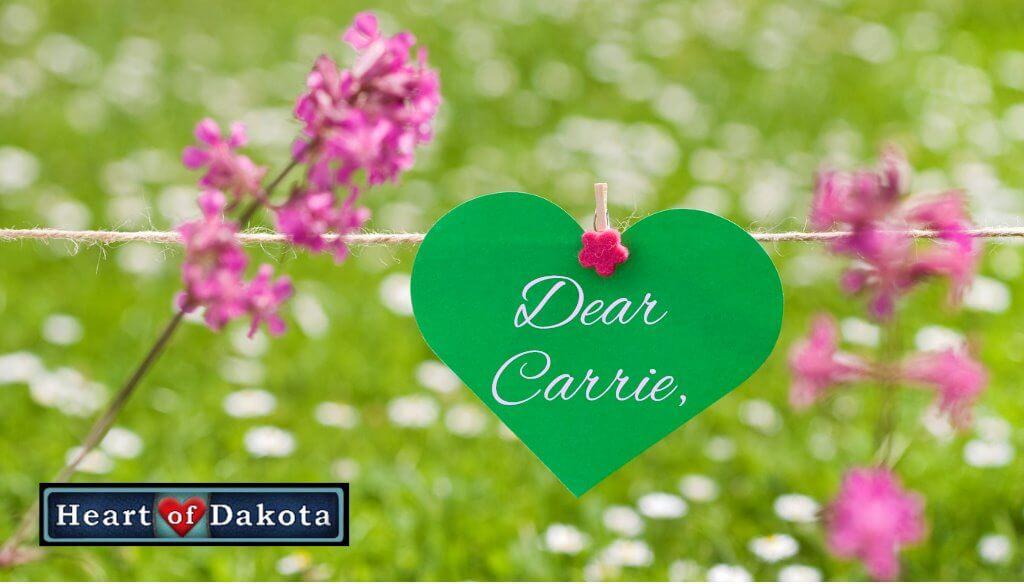 Heart of Dakota - Dear Carrie - Blog