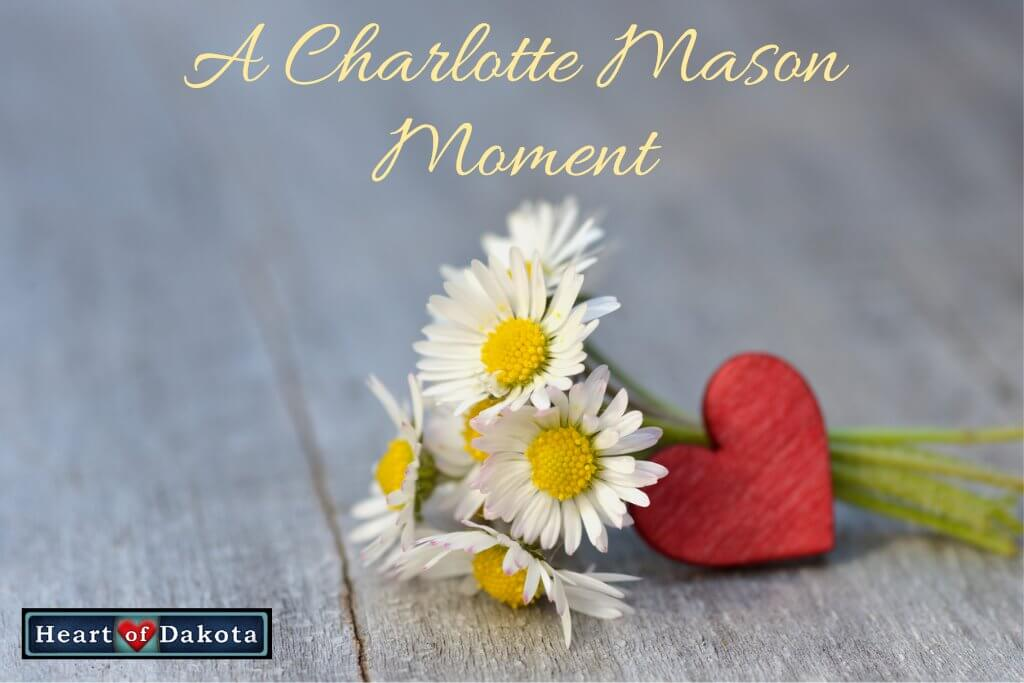 A Charlotte Mason Moment - devotions