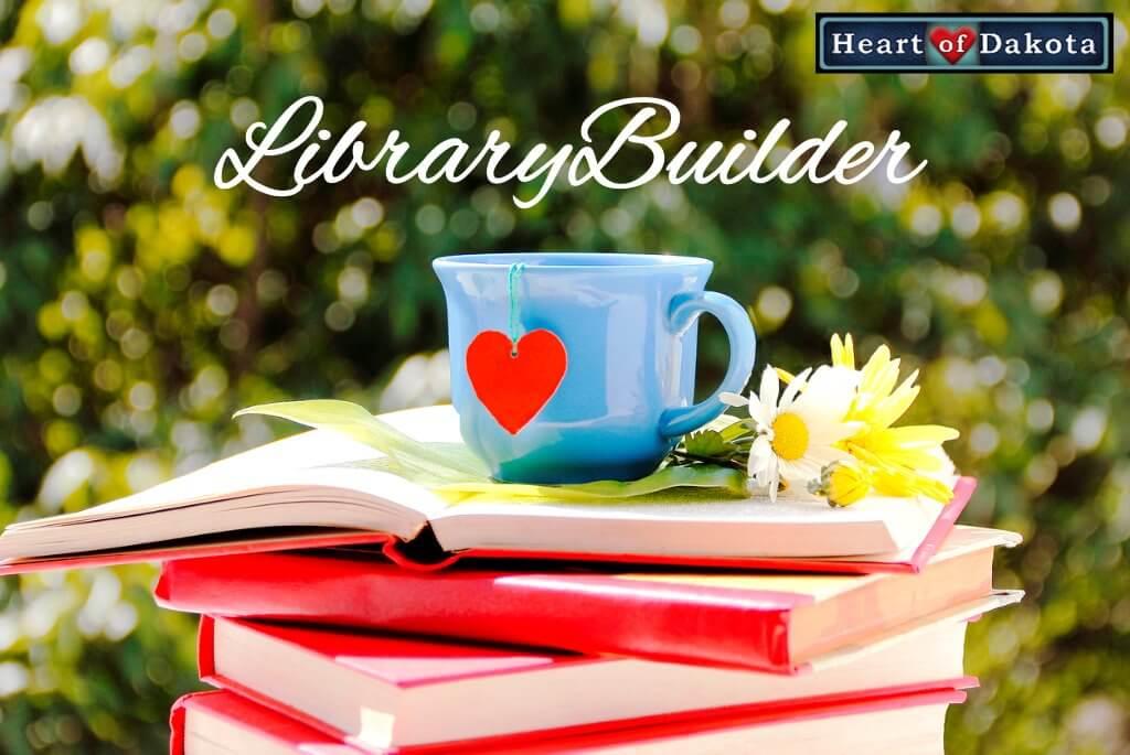 Heart of Dakota - Library Builder - JULY-LIBRARY