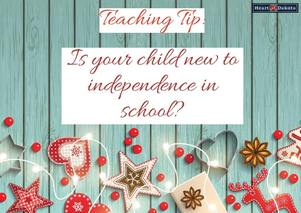 "Heart of Dakota Teaching Tip New to ""Independence"""