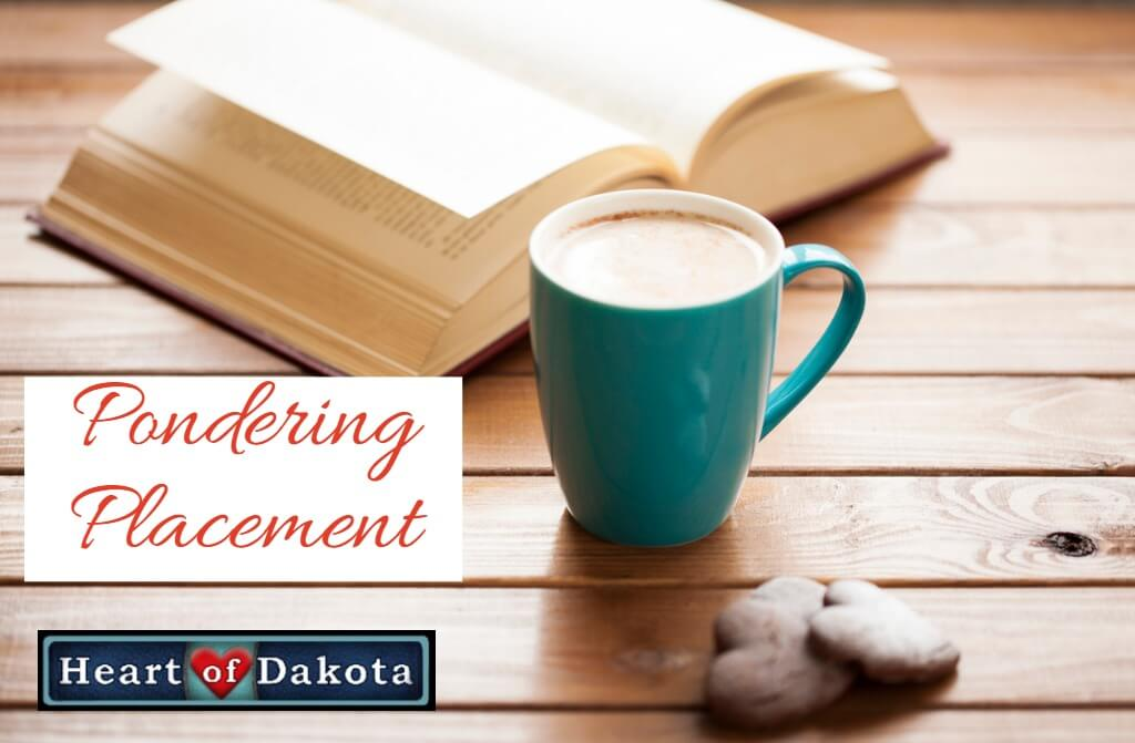 Heart of Dakota - Pondering Placement