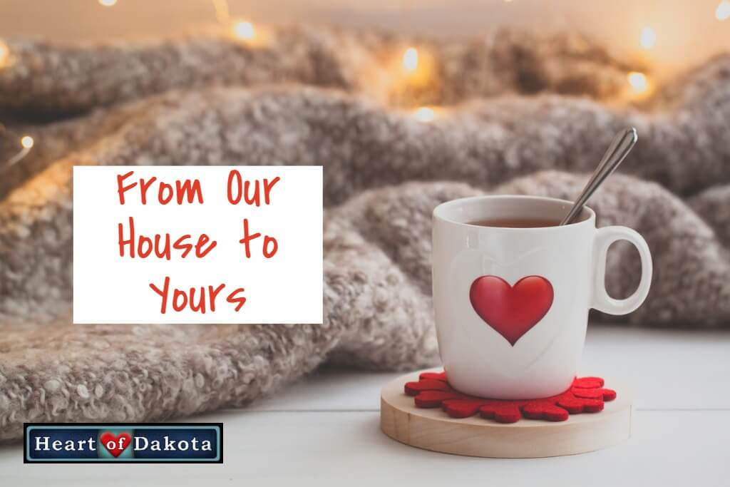 Valentine's Day Fun – Why do you 'heart' Heart of Dakota?