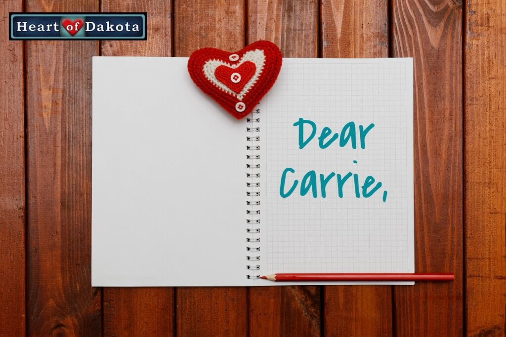 Heart of Dakota - Dear Carrie