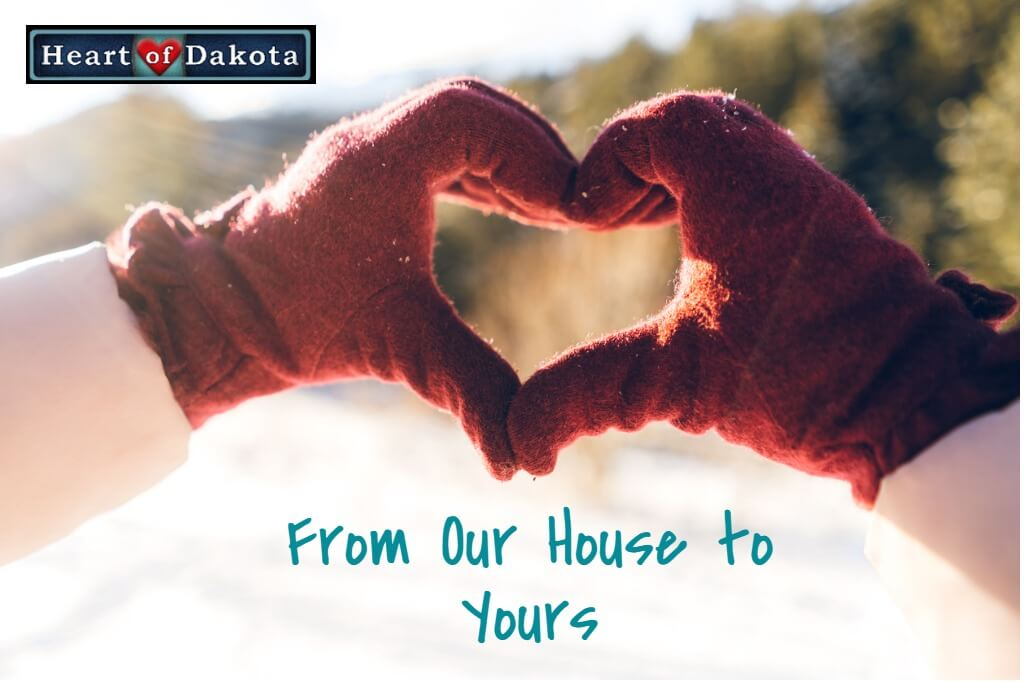 Heart of Dakota From Our House to Yours