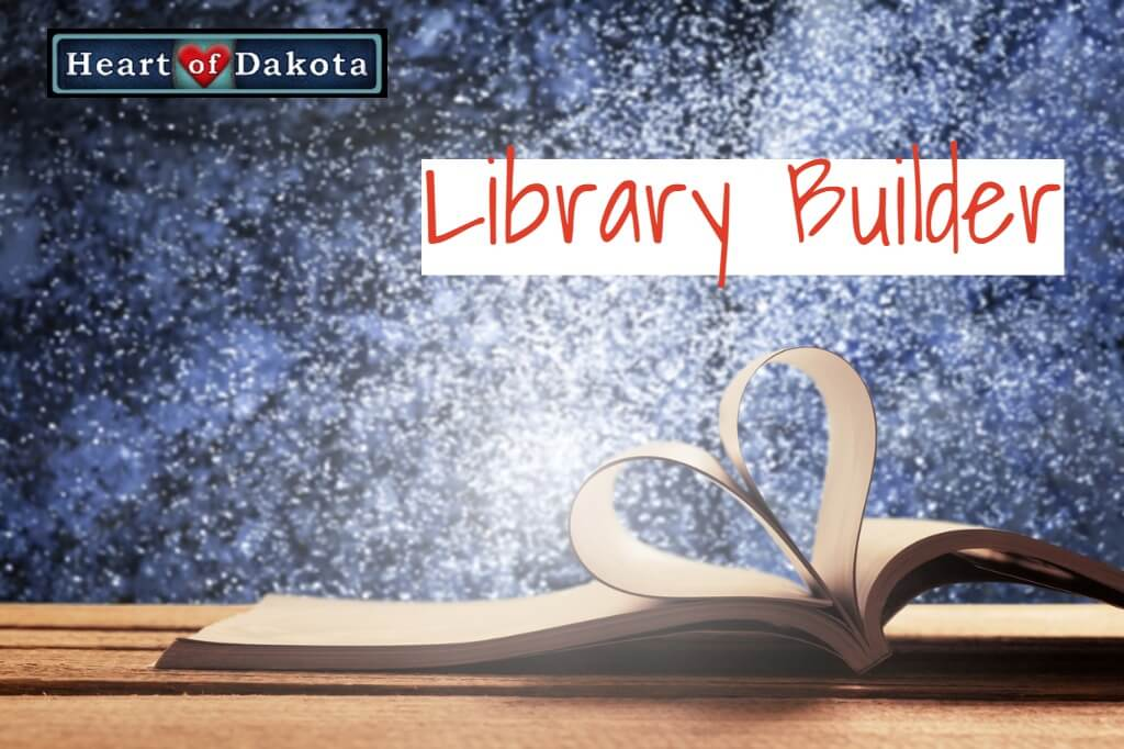 Heart of Dakota Library Builder