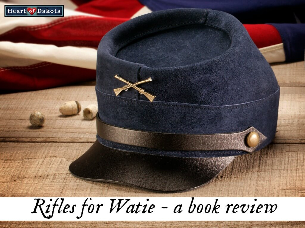 History with Heart of Dakota - Rifles for Watie book review